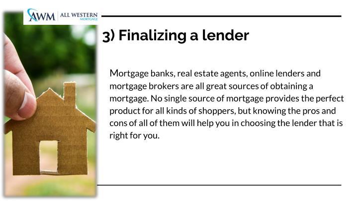 3) Finalizing a lender