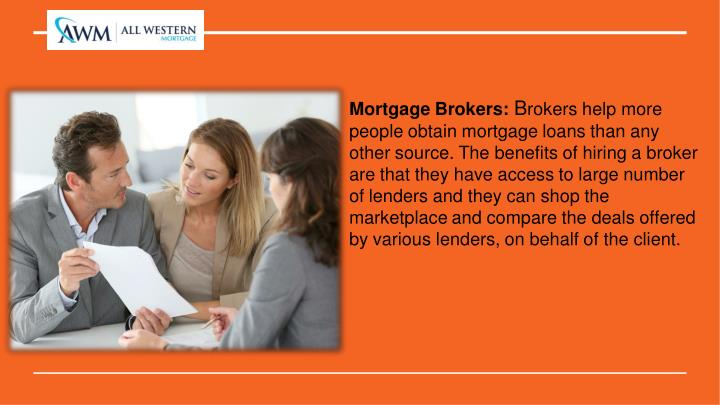 Mortgage Brokers: