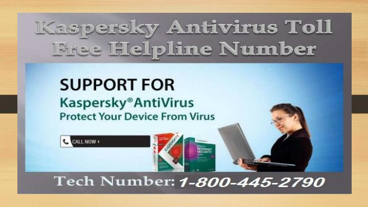Kaspersky tec 1 800 445 2790 tech support phone number