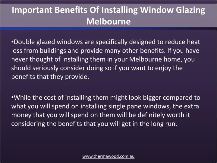 Important Benefits Of Installing Window Glazing Melbourne