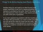 things to do before buying used plastic machinery4