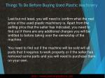 things to do before buying used plastic machinery5