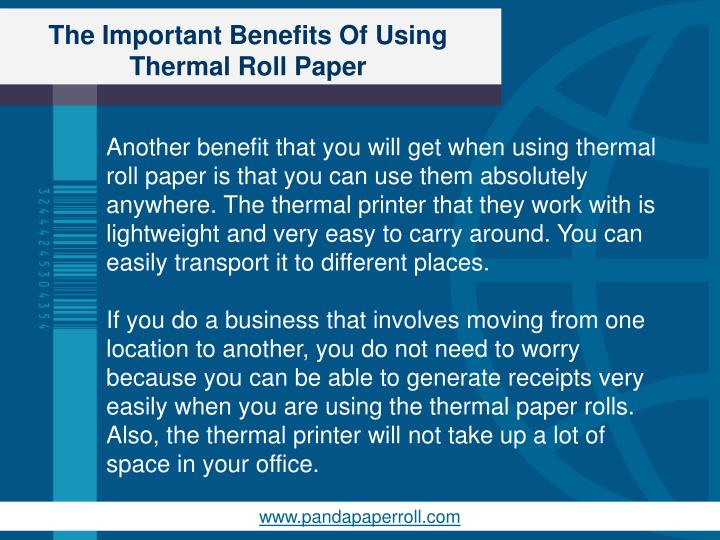 The Important Benefits Of Using Thermal Roll Paper