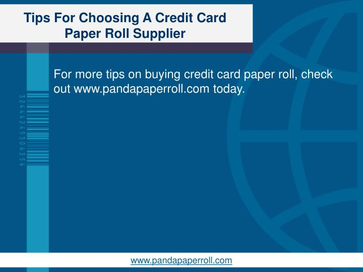 Tips For Choosing A Credit Card Paper Roll Supplier