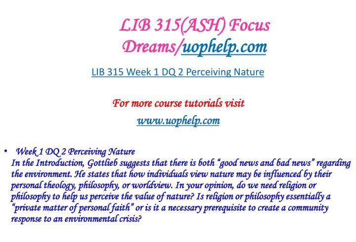 LIB 315(ASH) Focus Dreams/