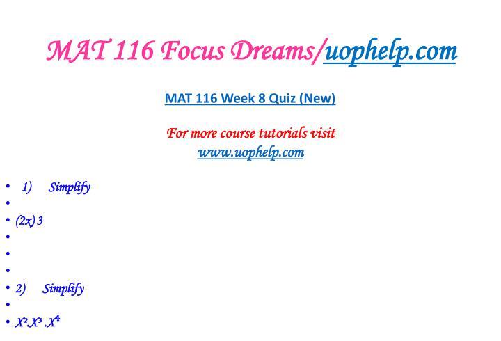 MAT 116 Focus Dreams/