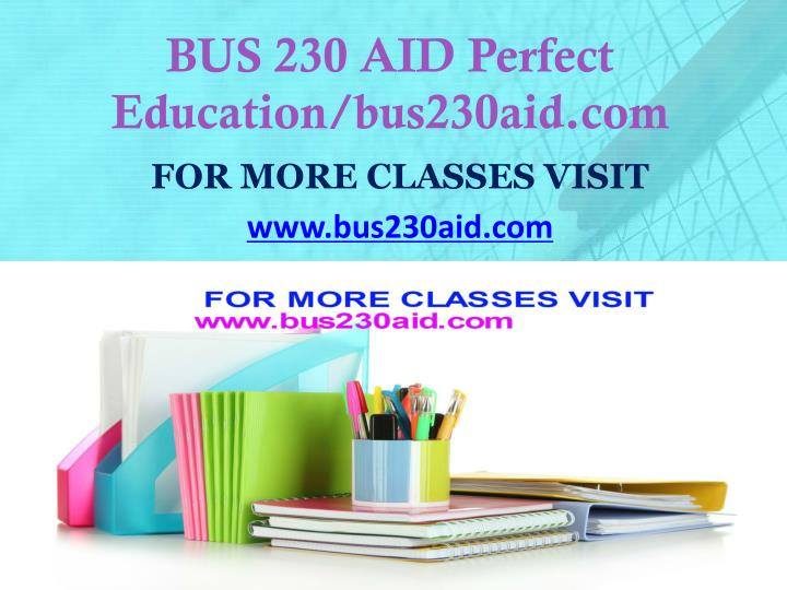 Bus 230 aid perfect education bus230aid com