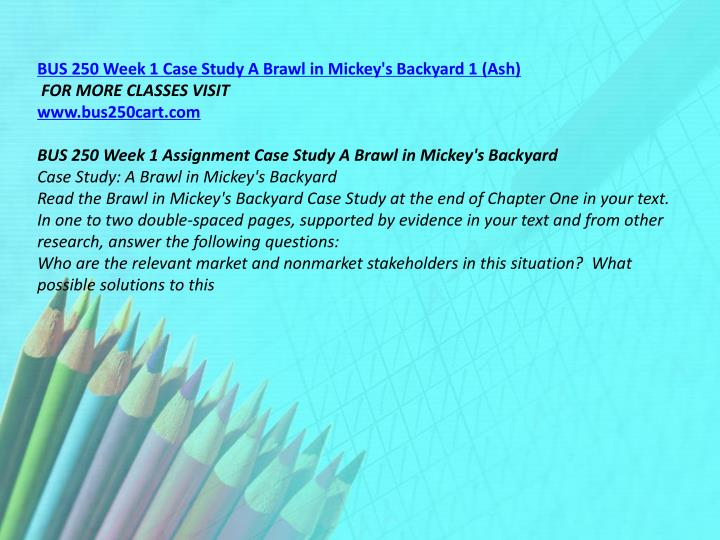 BUS 250 Week 1 Case Study A Brawl in Mickey's Backyard 1 (Ash)