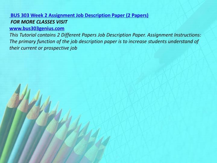 BUS 303 Week 2 Assignment Job Description Paper (2 Papers)