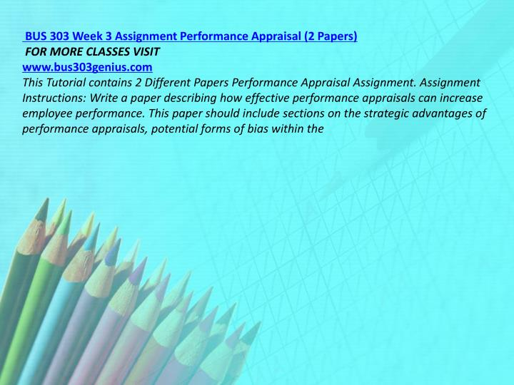 BUS 303 Week 3 Assignment Performance Appraisal (2 Papers)