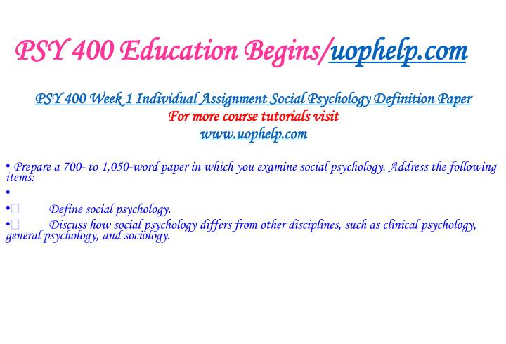 PSY 400 Education Begins/