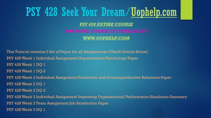 Psy 428 seek your dream uophelp com1