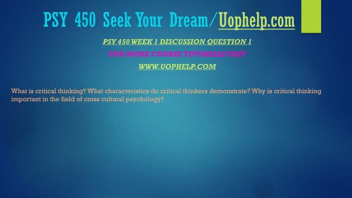 Psy 450 seek your dream uophelp com2