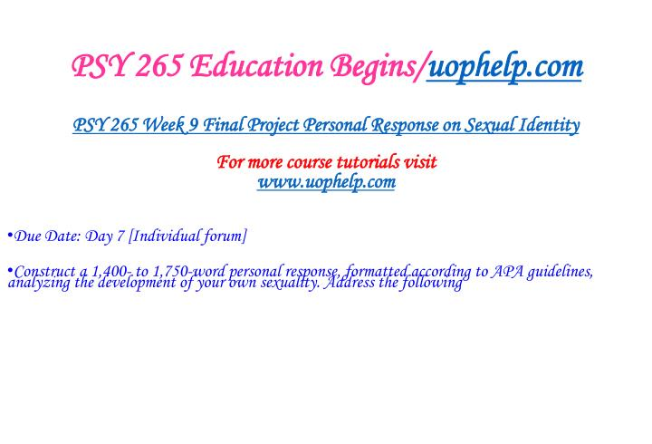 PSY 265 Education Begins/