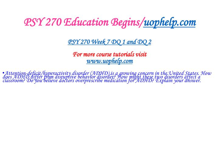 PSY 270 Education Begins/