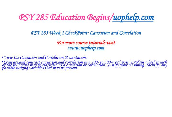 PSY 285 Education Begins/