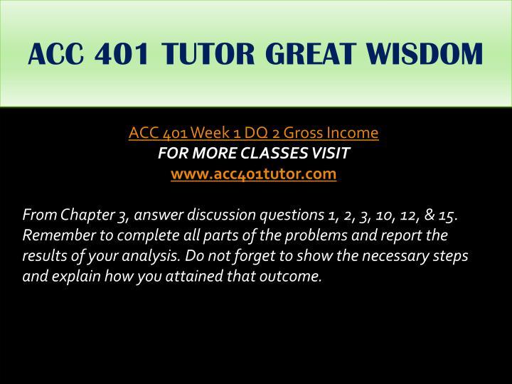 ACC 401 TUTOR GREAT WISDOM