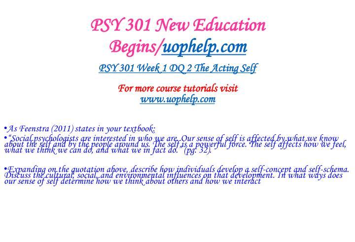 PSY 301 New Education Begins/
