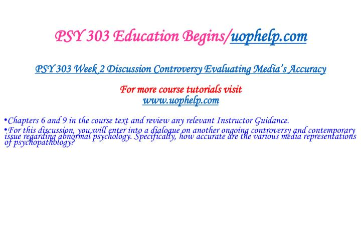 PSY 303 Education Begins/