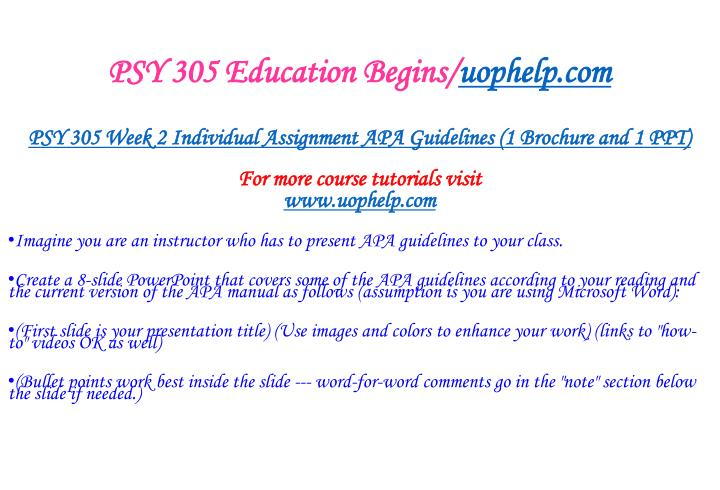 PSY 305 Education Begins/