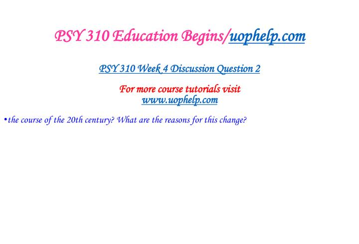 PSY 310 Education Begins/