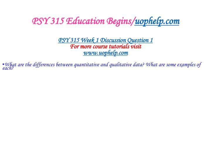 Psy 315 education begins uophelp com1