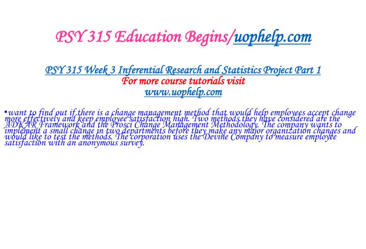 PSY 315 Education Begins/