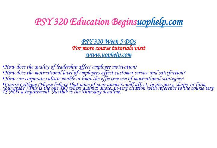 PSY 320 Education Begins