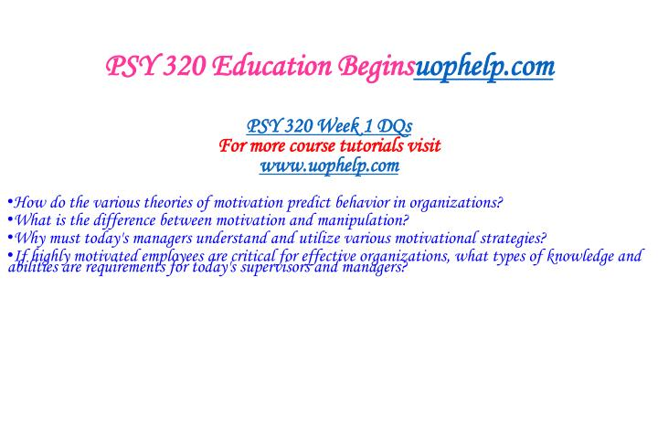 Psy 320 education begins uophelp com2