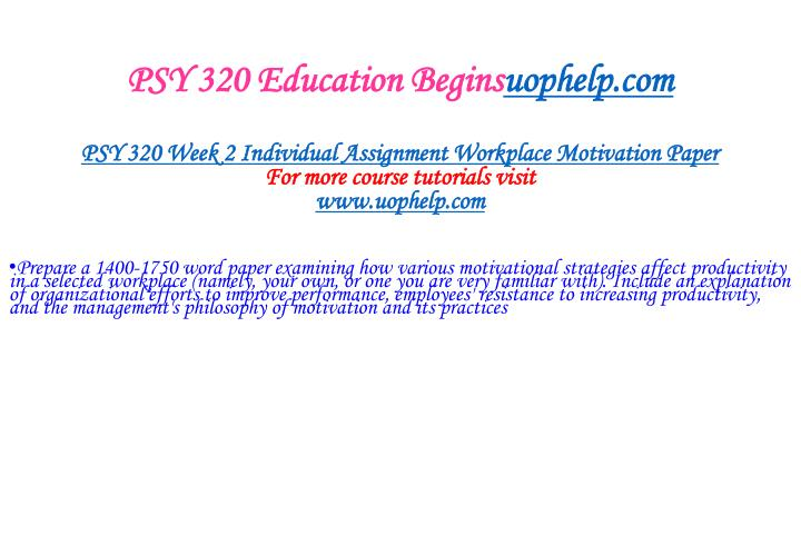 PSY 320 Education Begins
