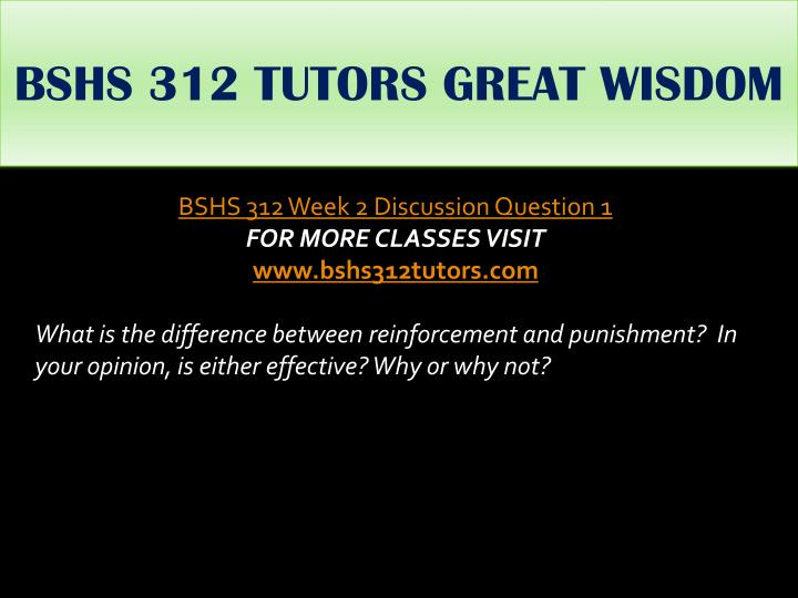 BSHS 312 TUTORS GREAT WISDOM