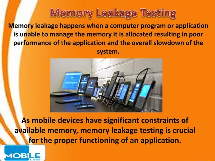 Memory Leakage Testing