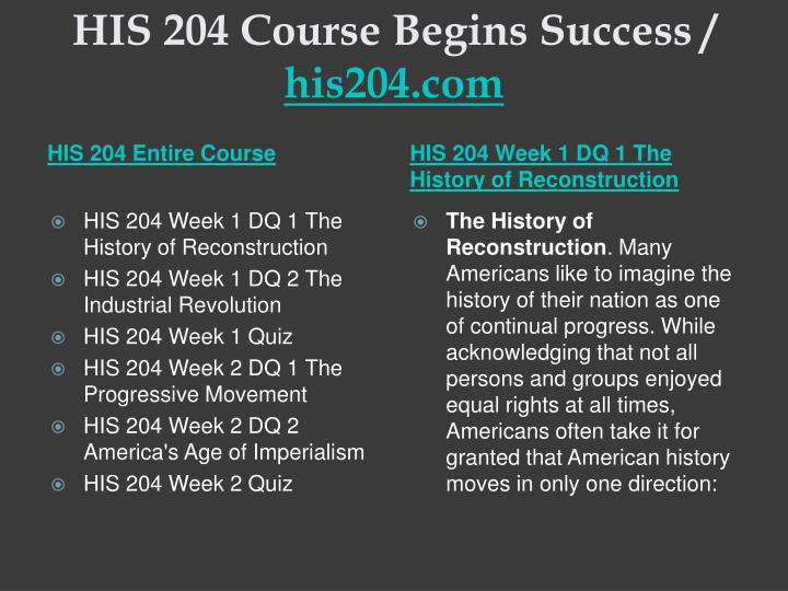 His 204 course begins success his204 com1