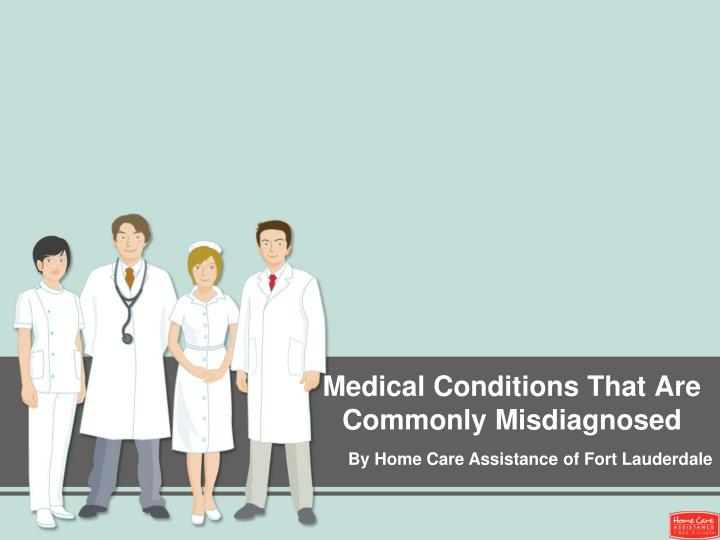 medical conditions that are commonly misdiagnosed
