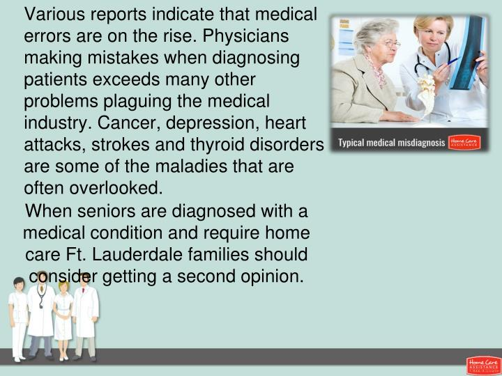 When seniors are diagnosed with a medical condition and require home care Ft. Lauderdale families sh...