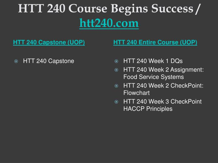 Htt 240 course begins success htt240 com1