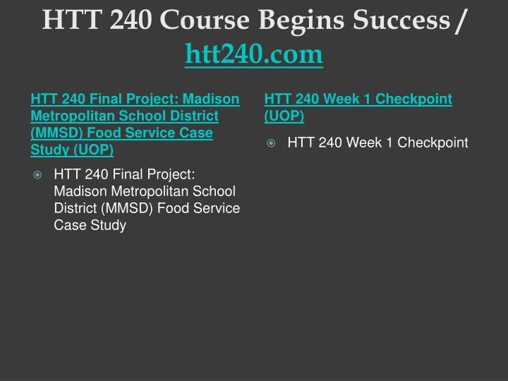 Htt 240 course begins success htt240 com2