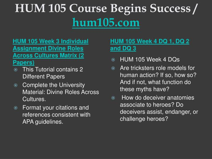 HUM 105 Course Begins Success /