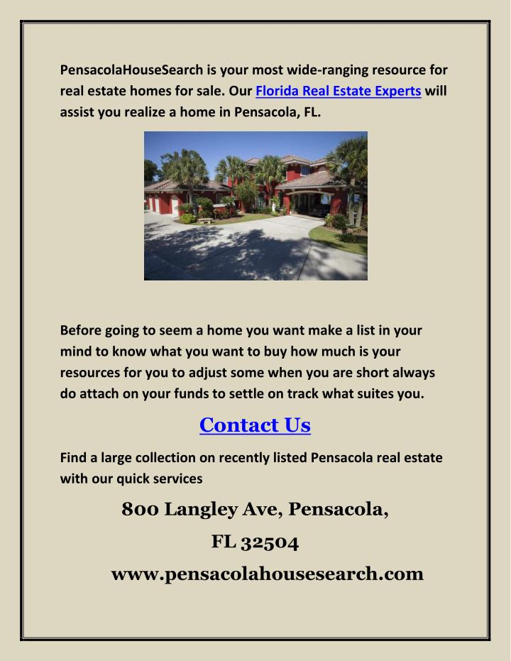 PensacolaHouseSearch is your most wide-ranging resource for