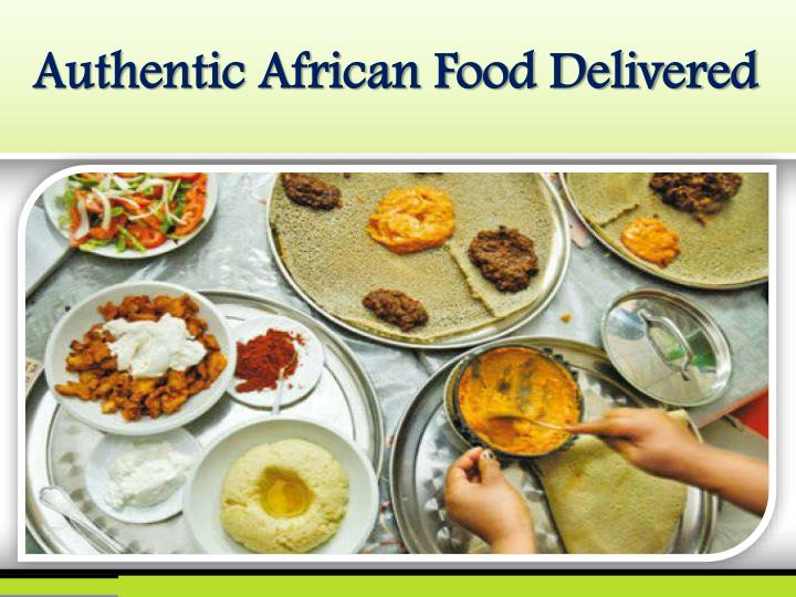 Authentic African Food Delivered