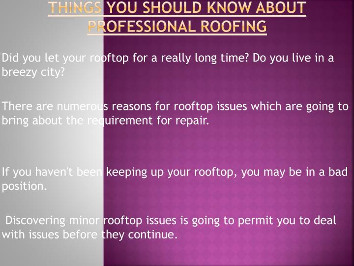 Things you should know about professional roofing