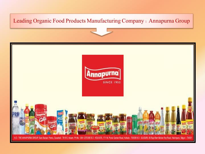 Leading Organic Food Products Manufacturing Company : Annapurna Group