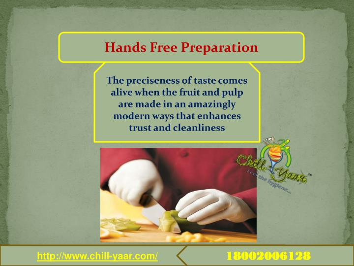 Hands Free Preparation
