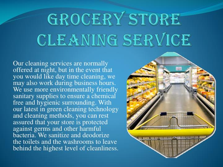 GROCERY STORE CLEANING SERVICE