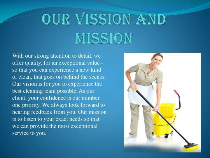 OUR VISSION AND MISSION
