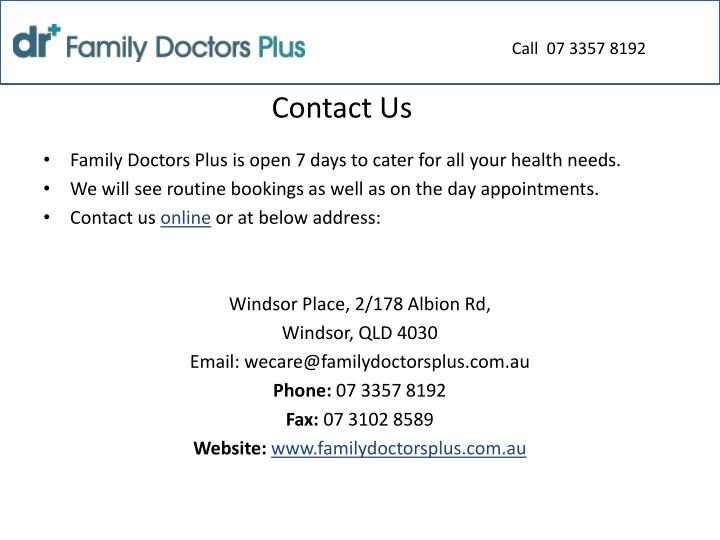 Call  07 3357 8192