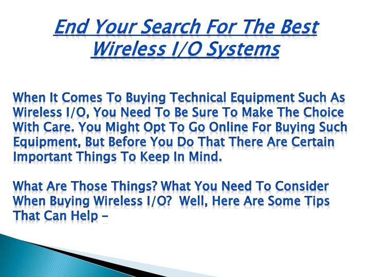 End Your Search For The Best Wireless I/O Systems