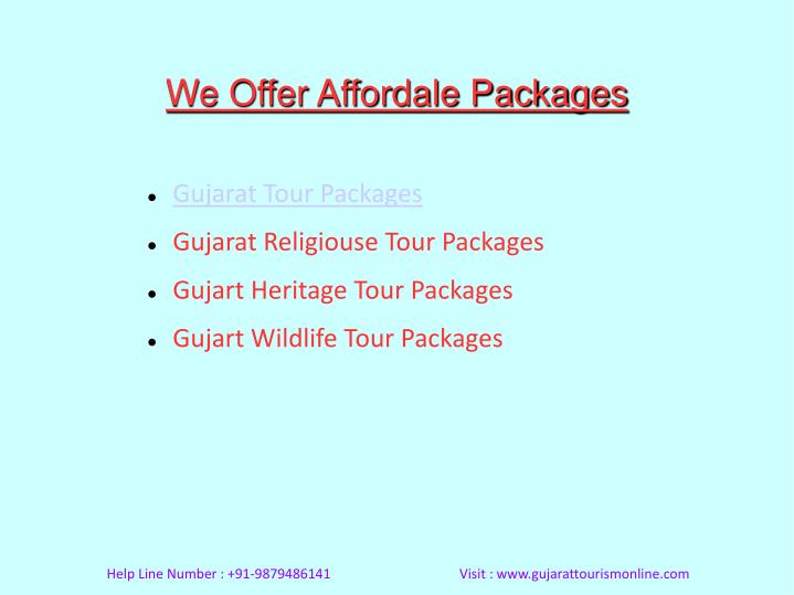 We Offer Affordale Packages