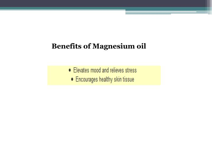 Benefits of Magnesium oil