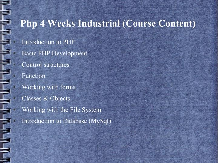 Php 4 Weeks Industrial (Course Content)
